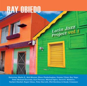 Ray Obiedo - Latin Jazz Project Volume 1